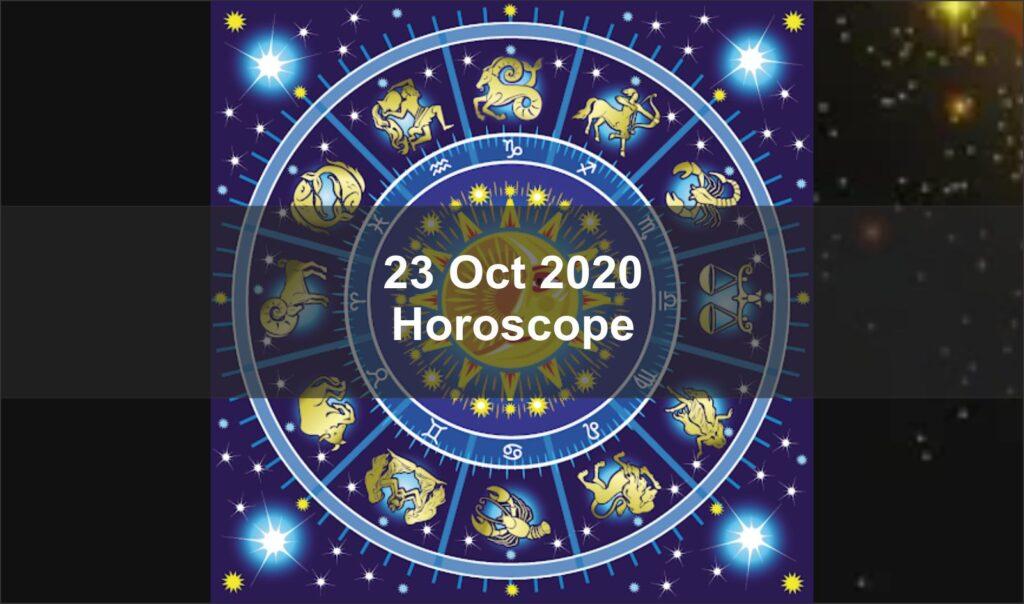 Today Horoscope 23 October 2020 Dainik Daily, Aaj Ka Love Horoscope